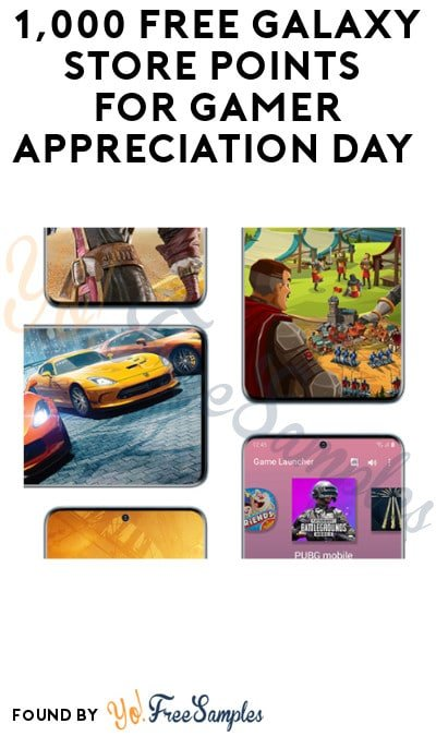 1,000 FREE Galaxy Store Points for Gamer Appreciation Day (Samsung Rewards Required)
