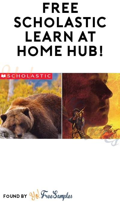 FREE Scholastic Learn at Home Hub!