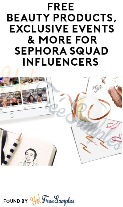 FREE Beauty Products, Exclusive Events & More for Sephora Squad Influencers (Must Apply + Instagram Required)