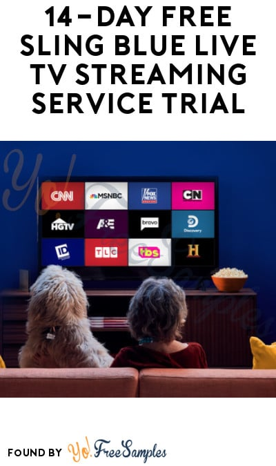 14 Day FREE Sling Blue Live TV Streaming Trial
