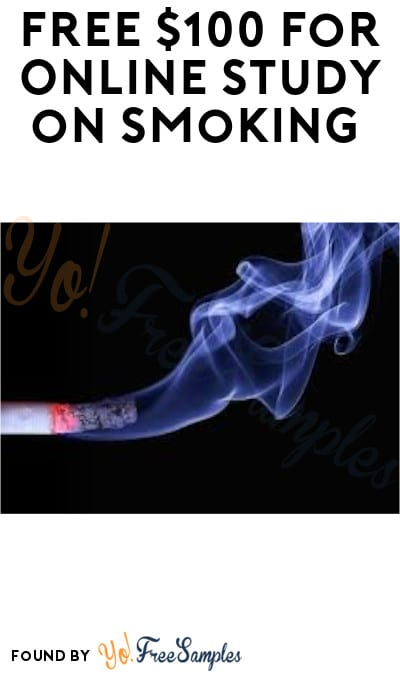 FREE $100 for Online Study on Smoking (Must Apply + Email Required)