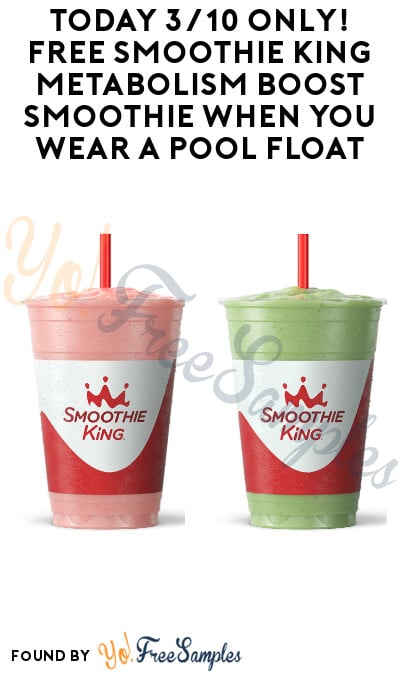 Today 3/10 Only! FREE Smoothie King Metabolism Boost Smoothie When You Wear a Pool Float