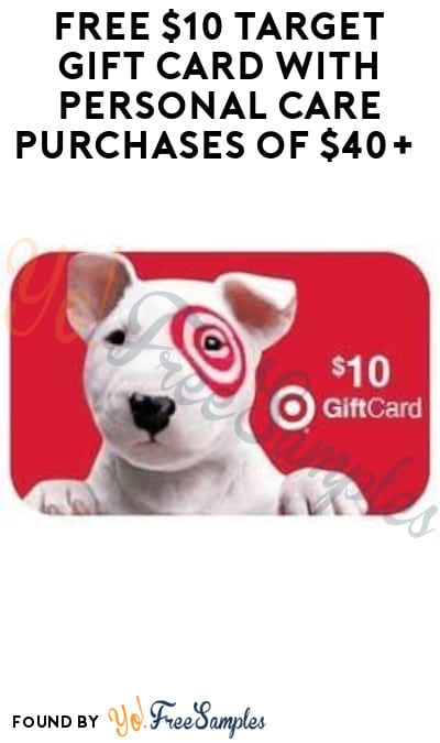 DEAL ALERT: FREE $10 Target Gift Card with Personal Care Purchases of $40+ (Online Only)