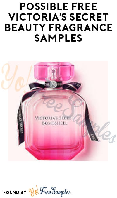 Possible FREE Victoria's Secret Beauty Fragrance Samples (Facebook Required)