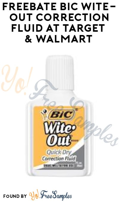 FREEBATE BIC Wite-Out Correction Fluid at Target & Walmart (Coupon Required)