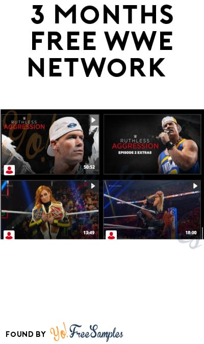 3 Months FREE WWE Network
