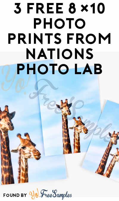 3 FREE 8×10 Photo Prints From Nations Photo Lab