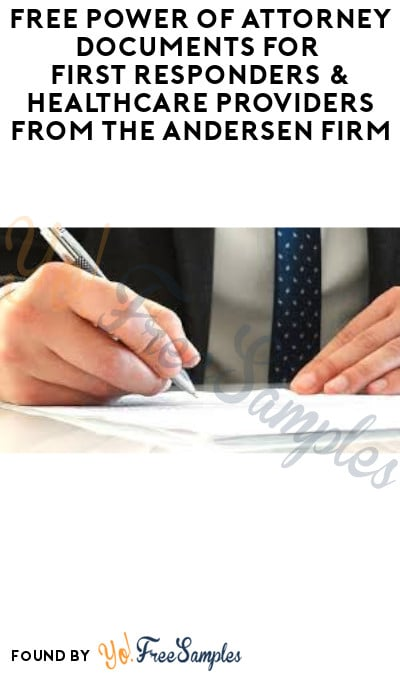 FREE Power of Attorney Documents for First Responders & Healthcare Providers from The Andersen Firm (Select States Only)