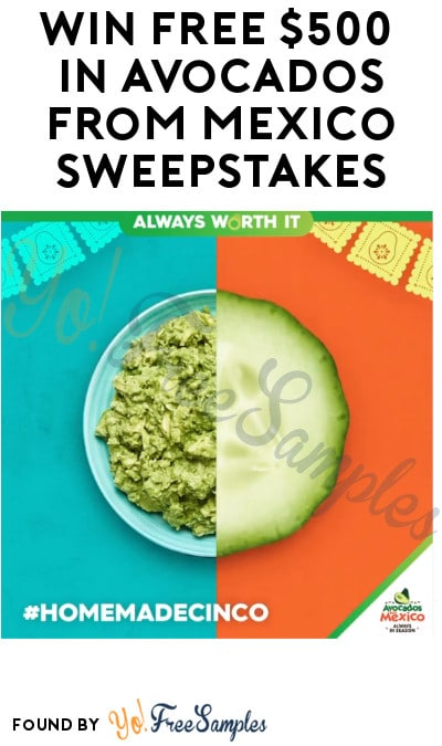Win FREE $500 in Avocados from Mexico Sweepstakes (Ages 21 & Older Only + Instagram Required)