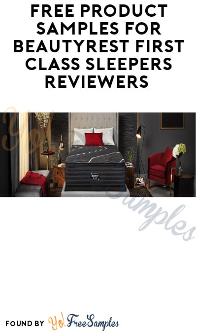 FREE Mattress & Sleep Products for Beautyrest First Class Sleepers Reviewers (Must Apply)
