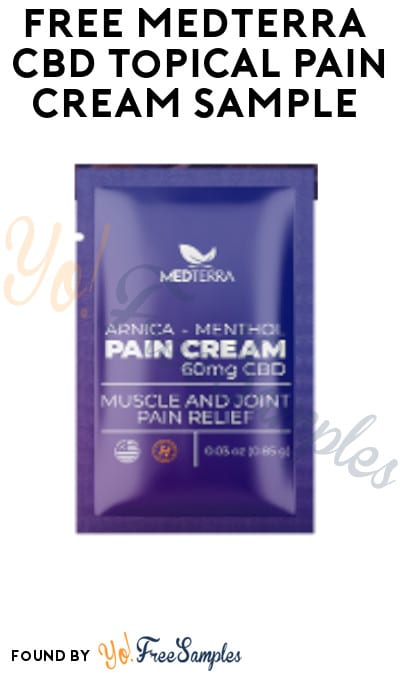 FREE Medterra CBD Topical Pain Cream Sample [Verified Received By Mail]