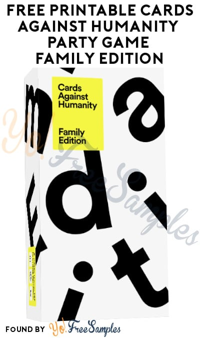 FREE Printable Cards Against Humanity Party Game – Family Edition!