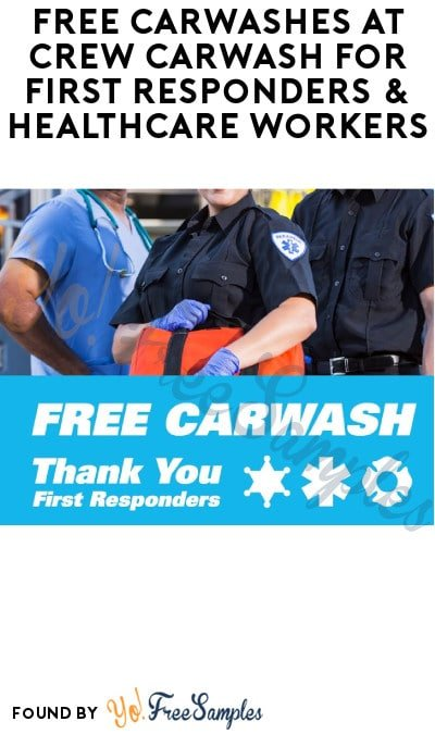 FREE Carwashes at Crew Carwash for First Responders & Healthcare Workers (Indiana Only)
