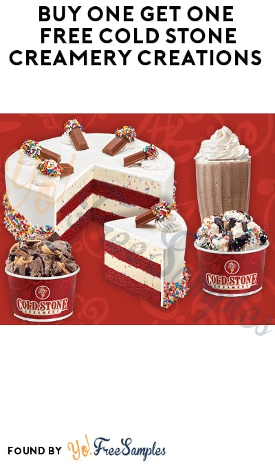 DEAL ALERT: Buy One Get One FREE Cold Stone Creamery Creations (Code Required)