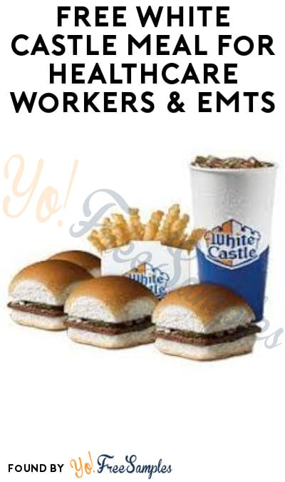 FREE White Castle Meal for Healthcare Workers & EMTs (Medical ID + Coupon Required)