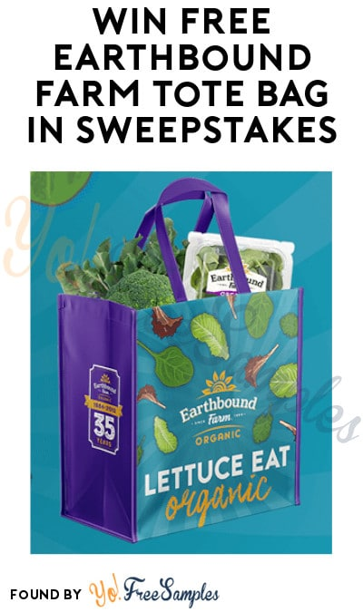 Win FREE Tote Bag in Earthbound Farm Sweepstakes
