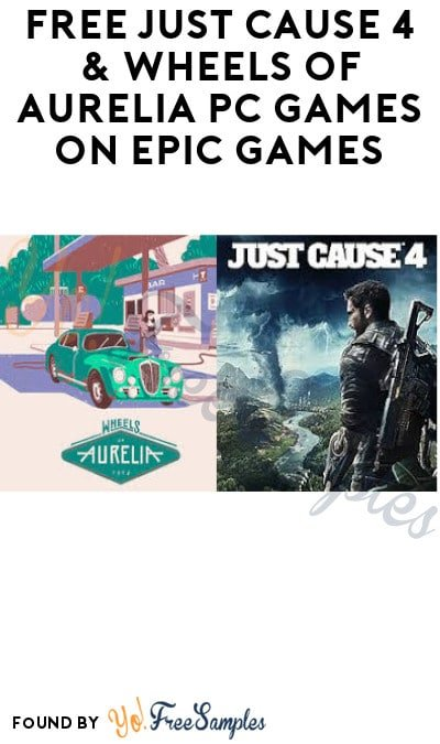 FREE Just Cause 4 & Wheels of Aurelia PC Games on Epic Games (Account Required)