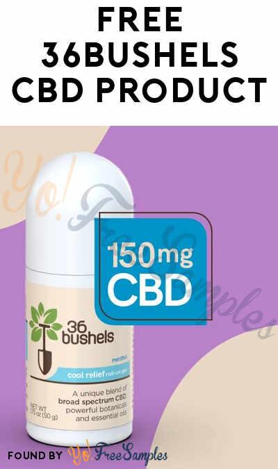 FREE 36Bushels CBD Product