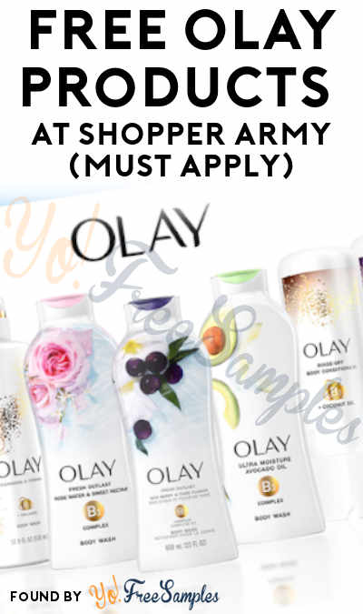 FREE Olay Products At Shopper Army (Must Apply)