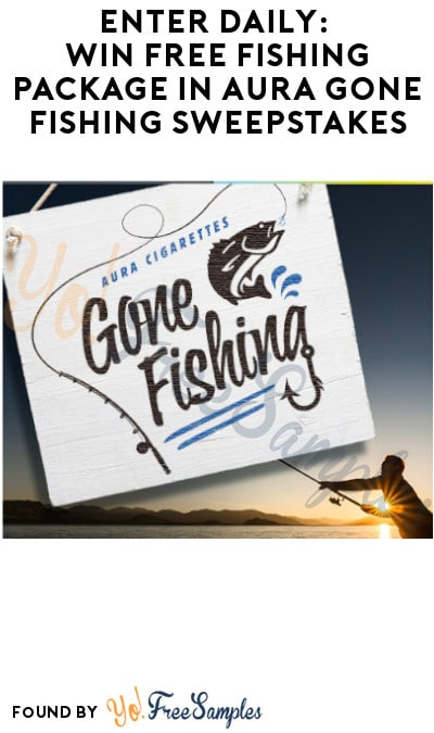 Enter Daily: Win FREE Fishing Package in Aura Gone Fishing Sweepstakes (Ages 21 & Older Only)