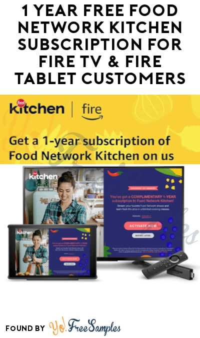 1 Year FREE Food Network Kitchen App Subscription for Fire TV & Fire Tablet Customers (Credit Card Required)
