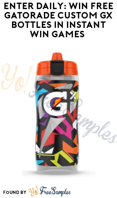 Enter Daily: Win FREE Gatorade Custom GX Bottles in Instant Win Games