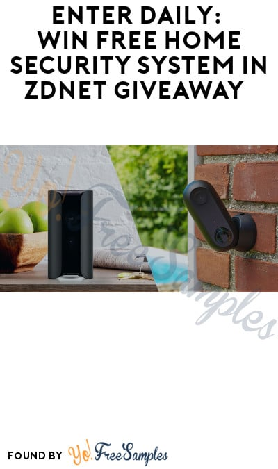 Enter Daily: Win FREE Home Security System in ZDNet Giveaway