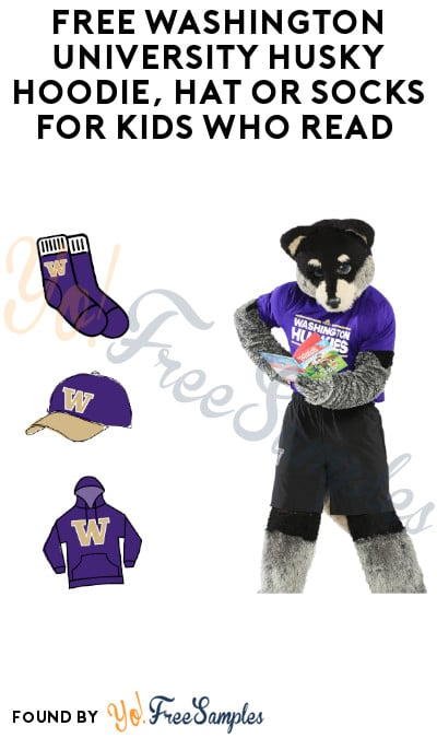 FREE Washington University Husky Hoodie, Hat or Socks for Kids Who Read