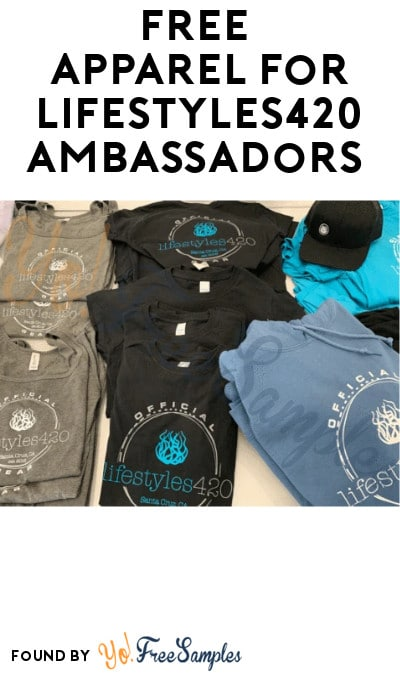 FREE Apparel for Lifestyles420 Ambassadors (Must Apply)