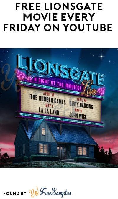 FREE Lionsgate Movie Every Friday on YouTube