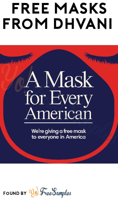 Possible FREE Masks For Every American from Dhvani
