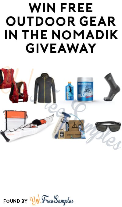 Win FREE Outdoor Gear & Gift Cards in The Nomadik Giveaway
