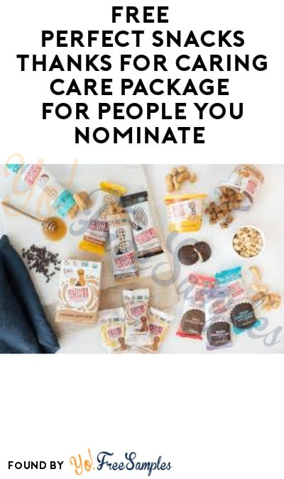 FREE Perfect Snacks Thanks for Caring Care Package for People You Nominate (Instagram Required)
