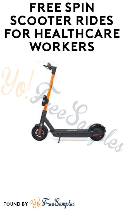 FREE Spin Scooter Rides for Healthcare Workers