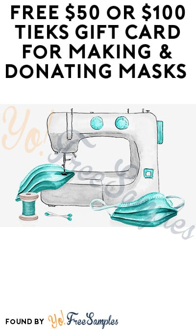 FREE $50 or $100 Tieks Gift Card for Making & Donating Masks (Photos Required)