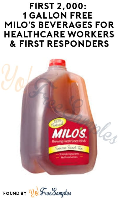 1 Gallon FREE Milo's Beverages for Healthcare Workers & First Responders