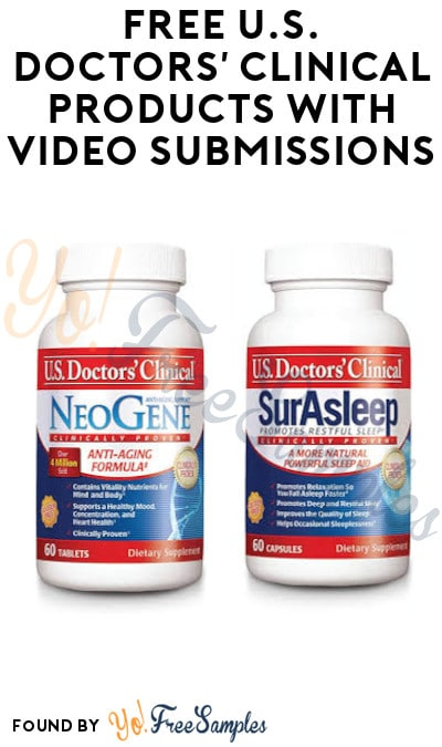 FREE U.S. Doctors' Clinical Products with Video Submissions