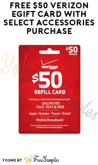 FREE $50 Verizon eGift Card with Select Accessories Purchase