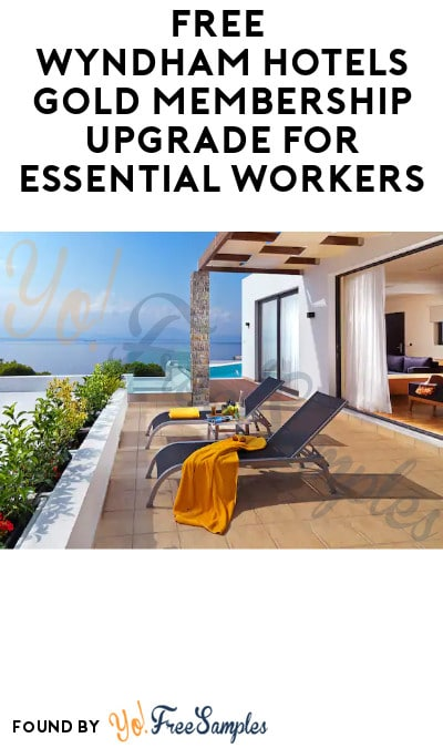 FREE Wyndham Hotels Gold Membership Upgrade for Essential Workers