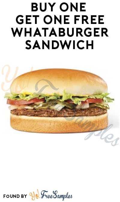 Buy One Get One FREE Whataburger Sandwich (Account/ App Required)