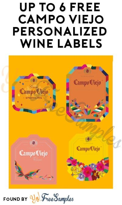 Up to 6 FREE Campo Viejo Personalized Wine Labels (Ages 21 & Older Only)