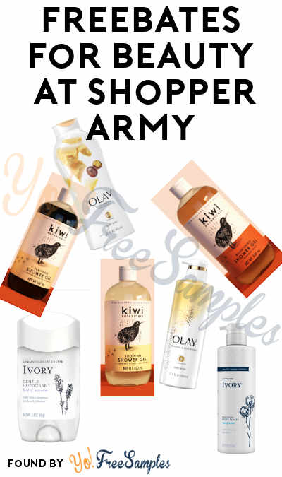 FREEBATES Olay, Ivory and Kiwi Beauty Products At Shopper Army (Must Apply)