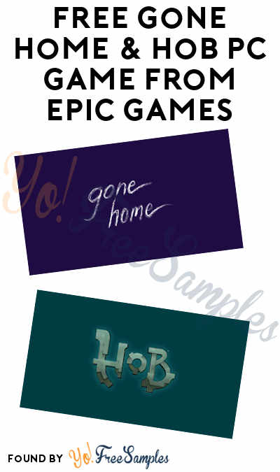 FREE Gone Home & Hob PC Game From Epic Games (Account Required)