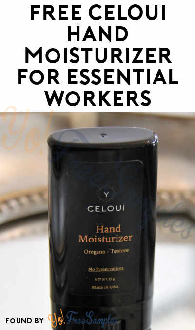 FREE CELOUI Hand Moisturizer For Essential Workers