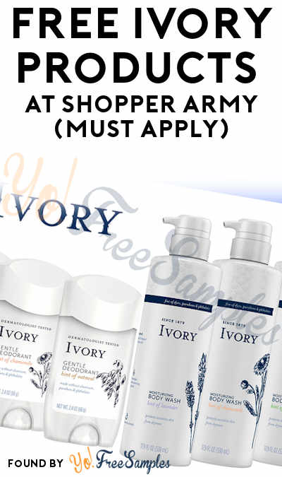 FREE Ivory Products At Shopper Army (Must Apply)