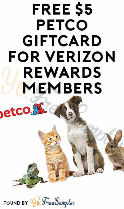 FREE $5 Petco Giftcard For Verizon Rewards Members