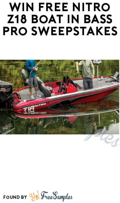 Win FREE Nitro Z18 Boat in Bass Pro Sweepstakes (Ages 21 & Older)