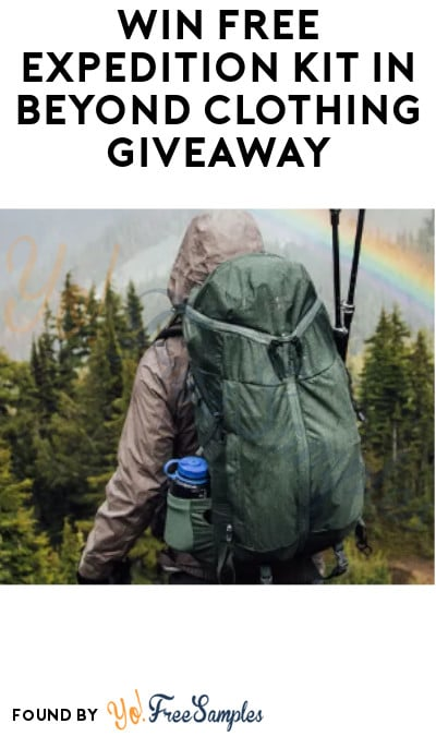 Win FREE Expedition Kit in Beyond Clothing Giveaway