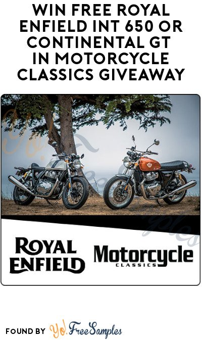 Win FREE Royal Enfield INT 650 or Continental GT in Motorcycle Classics Giveaway