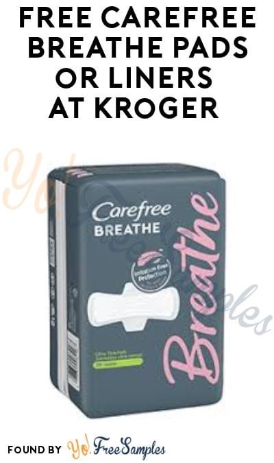 FREE Carefree Breathe Pads or Liners at Kroger (Account/ Coupon Required)